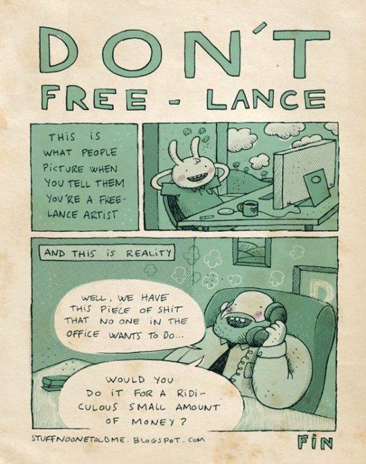 Don't freelance